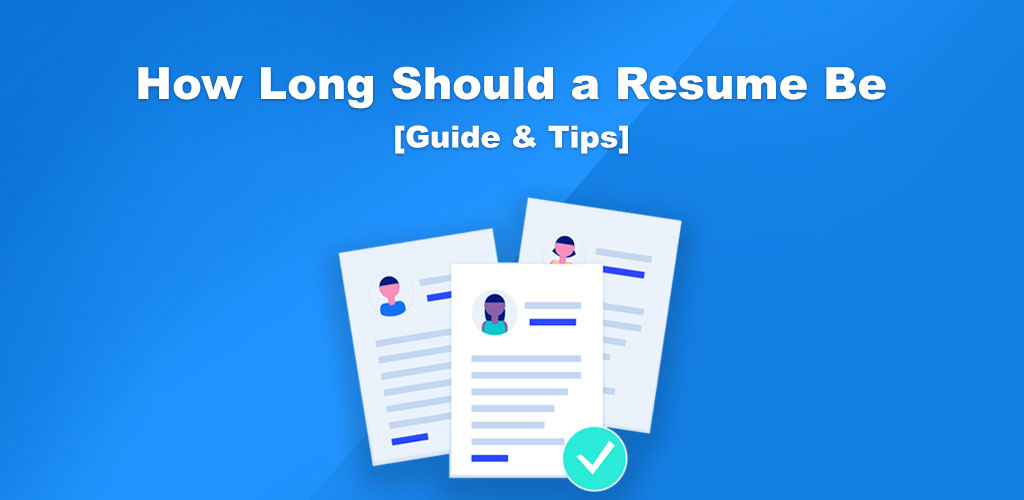 How Long Should a Resume Be? Perfect Resume Length 2019