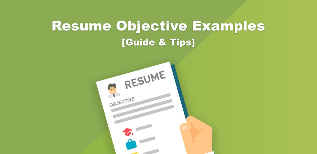Resume Objective Examples With Writing Guide & Tips 2019
