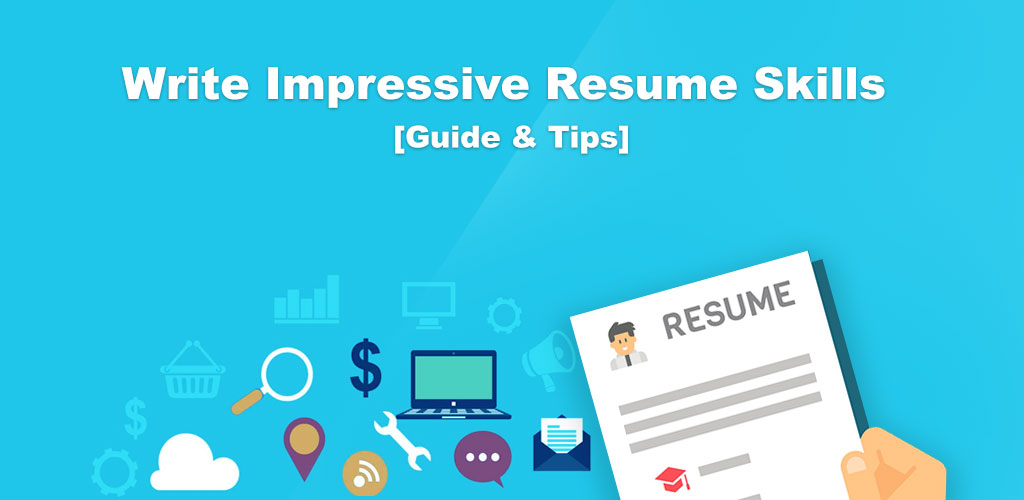 50 Best Skills to put on Your Resume [How to Write + Examples] 2019