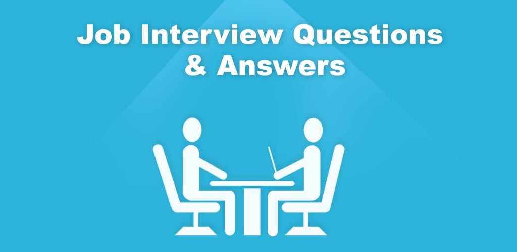28 Job Interview Questions and Answers Sample